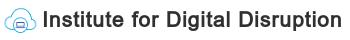 Institute for Digital Disruption